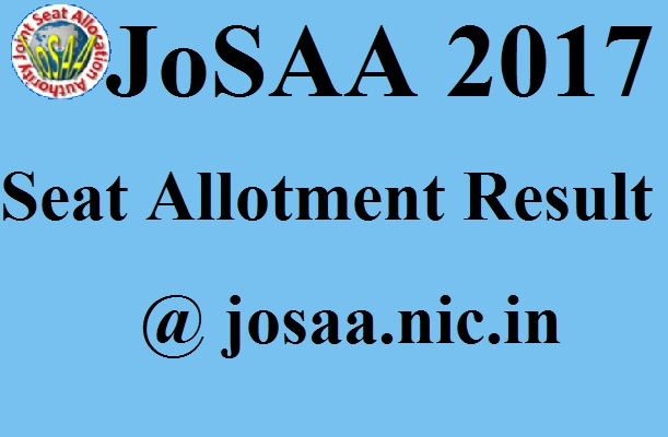 JoSAA Seat Allotment Result 2017