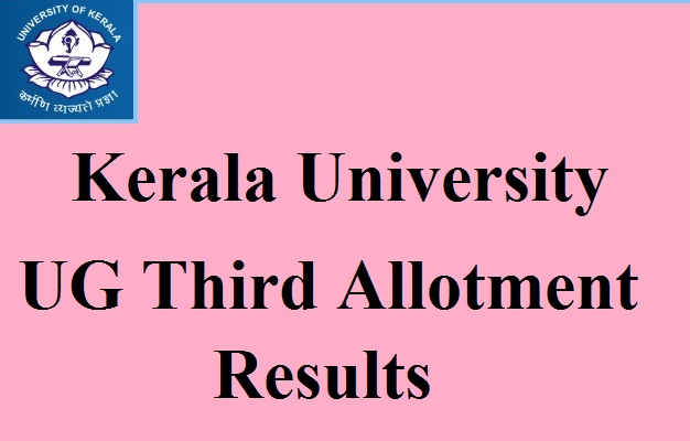 Kerala 3rd Allotment Results 2017