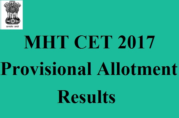 MHT CET 2017 Provisional Allotment Result