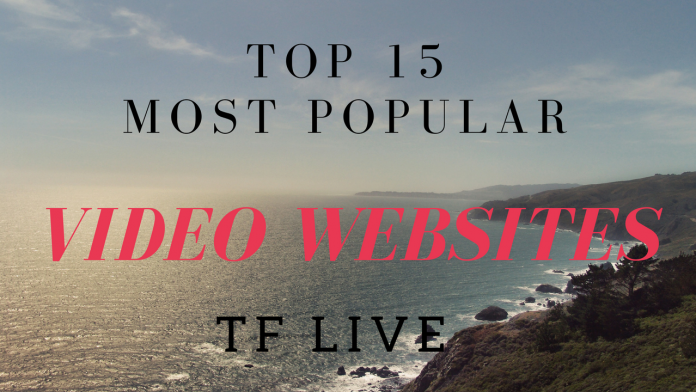 15 Most Popular Video Websites
