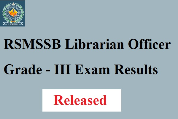 RSMSSB Librarian Officer Exam Results 2017
