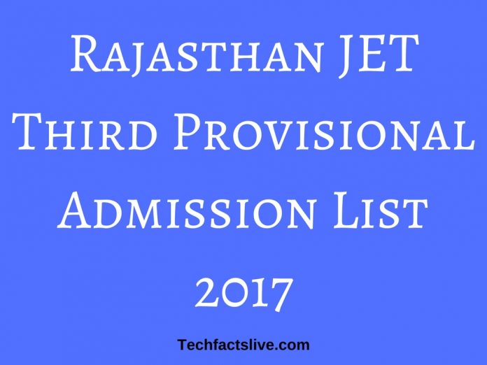 Rajasthan JET Third Provisional Admission List 2017