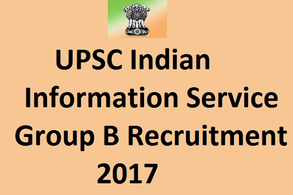 UPSC Group B Recruitment 2017