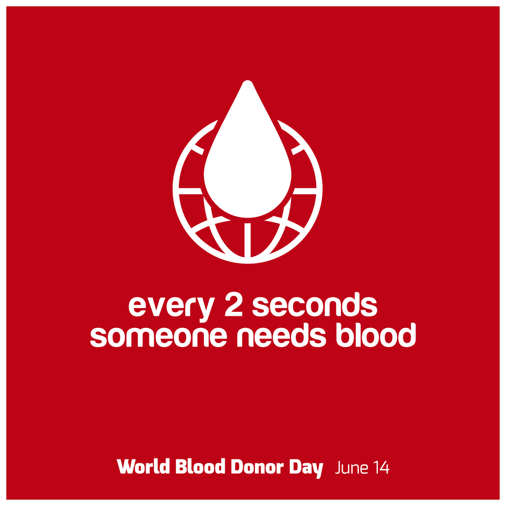World Blood Donor Day june 14 2017