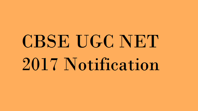 CBSE UGC NET 2017 Notification