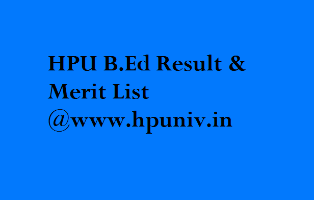 HPU B.Ed Result 2017 & Merit List