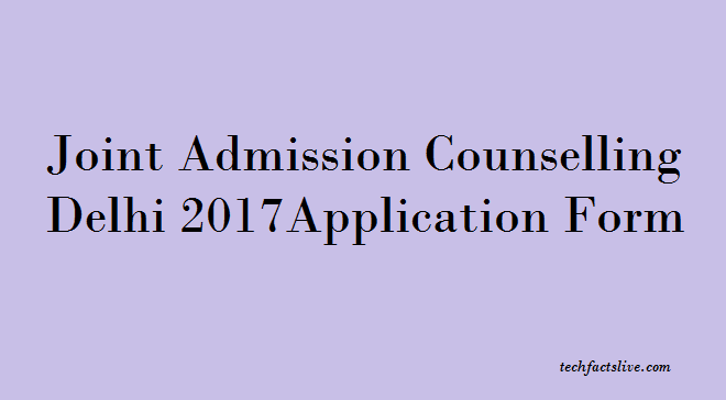 JAC Delhi 2017 Application Form