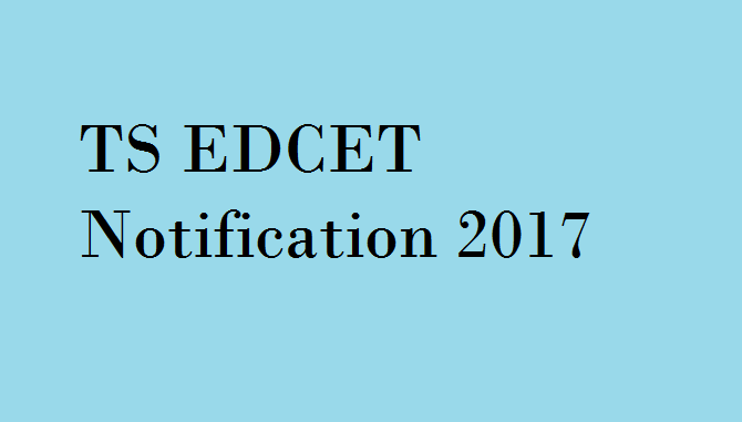 TS EDCET Notification 2017