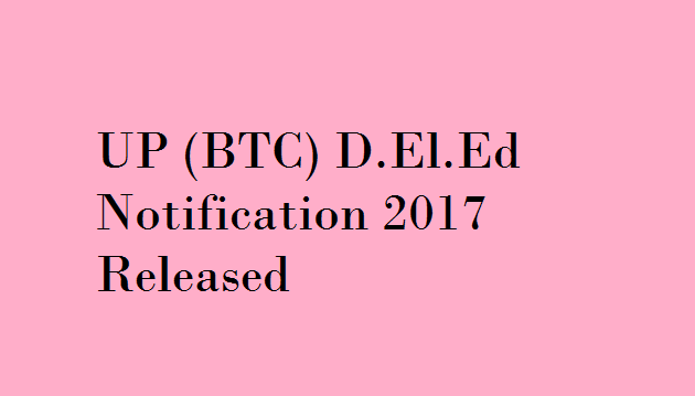 UP BTC Notification 2017