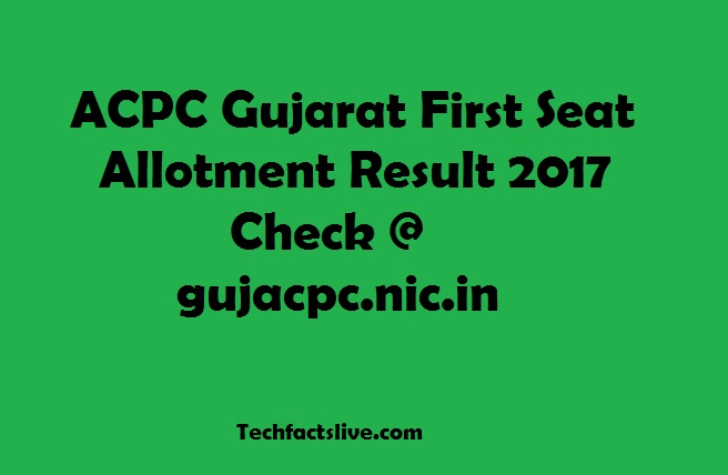 ACPC First Allotment Result 2017