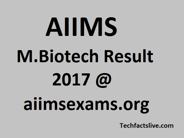AIIMS M.Biotech Result