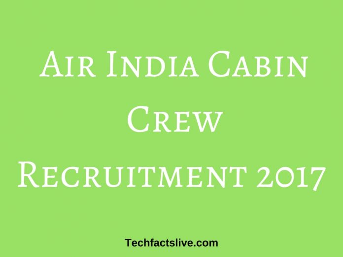 Air India Cabin Crew Recruitment 2017
