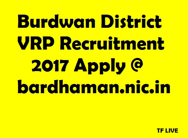 Burdwan District Recruitment 2017