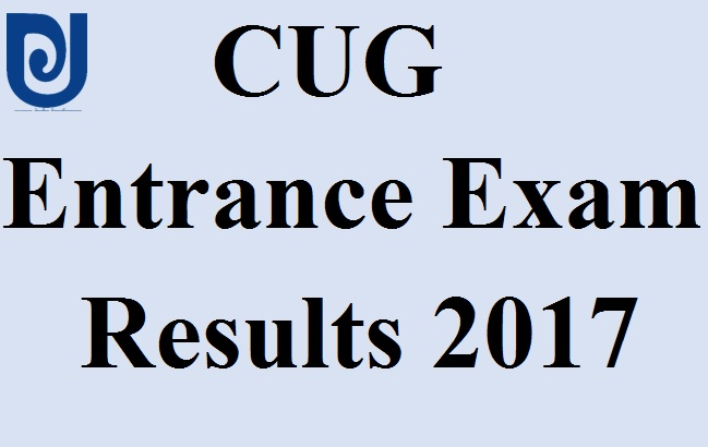 CUG Entrance Exam Result 2017