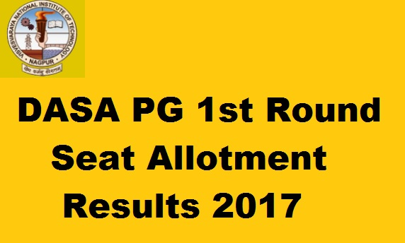 DASA PG 1st Round Seat Allotment Results 2017