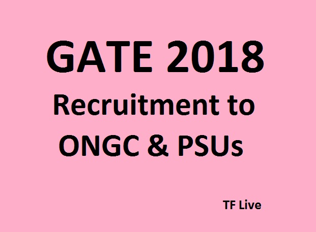 GATE 2018 Recruitment