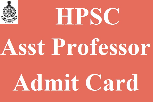 HPSC Assistant Professor Admit Card 2017