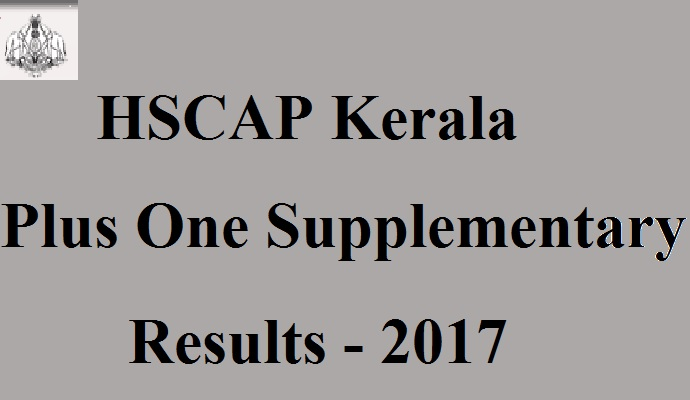 HSCAP Kerala Plus One Supplementary Results 2017