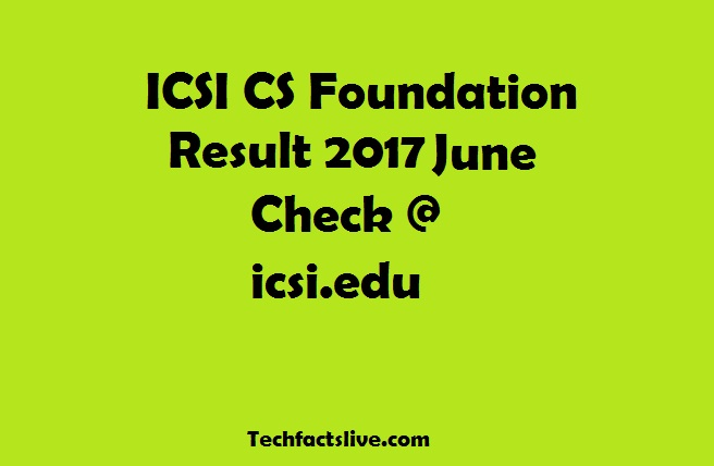 ICSI CS Foundation Result June 2017