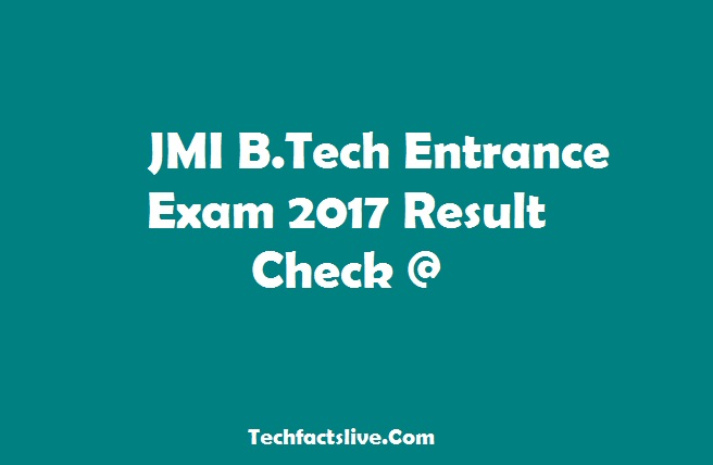 Jamia Millia Islamia To Announce BTech Entrance Exam Result Today