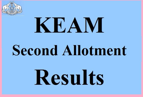 KEAM Second Allotment Results 2017