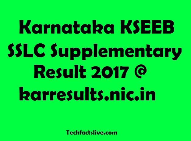 Karnataka SSLC Supply Results 2017 Declared @Karresults.nic.in; Check Here