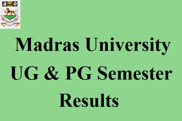 Madras University Semester Results 2017
