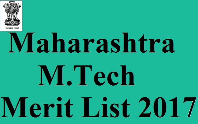 Maharashtra M.Tech Merit List 2017