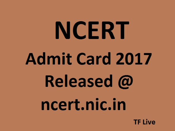 NCERT Admit Card 2017
