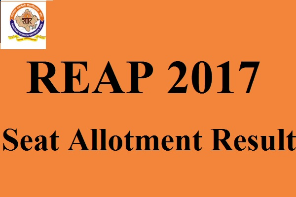 REAP 2017 Seat Allotment Results