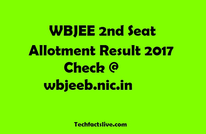 WBJEE 2nd Seat Allotment Result 2017