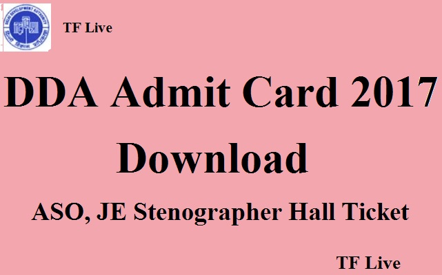 DDA Admit Card 2017