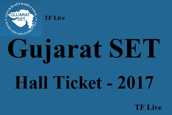 Gujarat SET Hall Ticket 2017