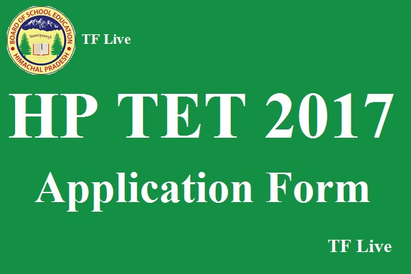 HP TET 2017 Application Form