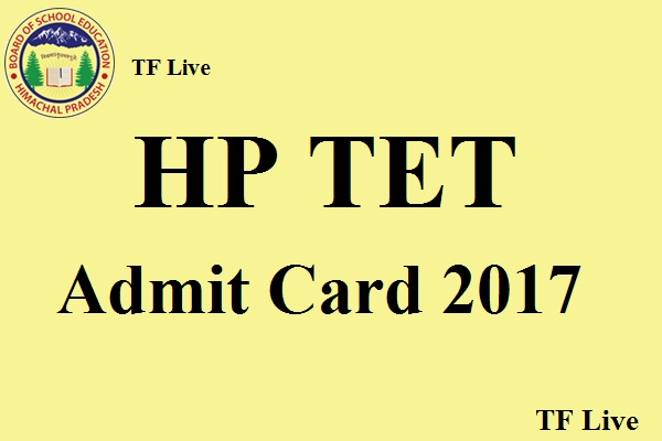 HP TET Admit Card 2017