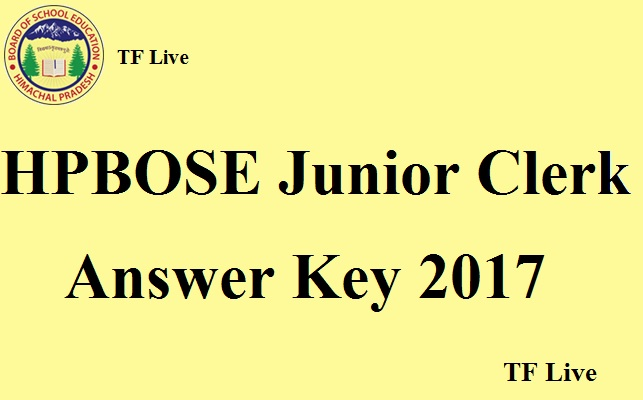 HPBOSE Junior Clerk Answer Key 2017
