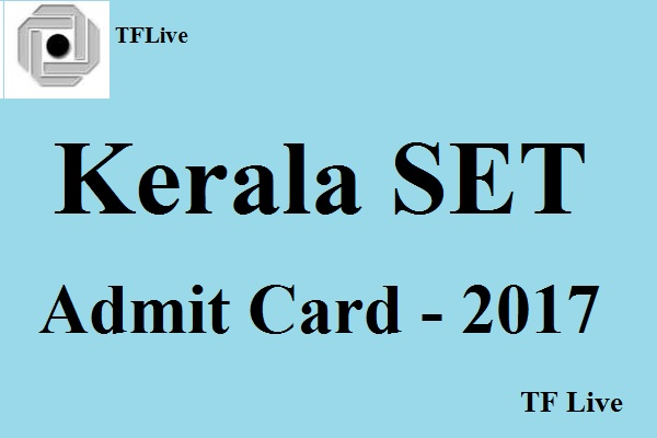 Kerala SET Admit Card 2017