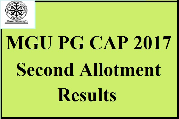 MGU PG CAP 2017 Second Allotment Result