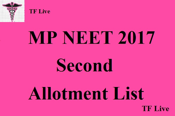 MP NEET 2017 Second Allotment List