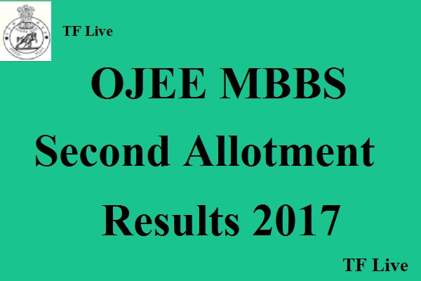 OJEE MBBS Second Allotment Results 2017