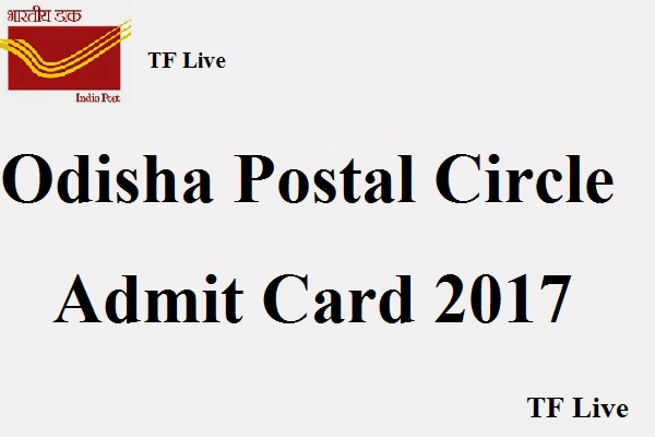 Odisha Postal Circle Admit Card 2017
