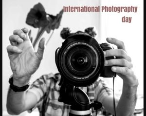 World Photography Day 19th August 2