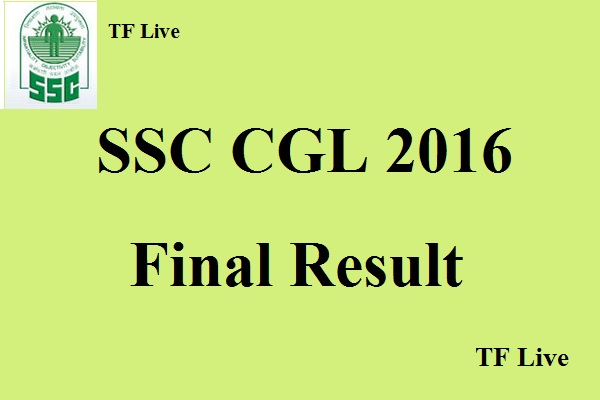 SSC CGL 2016 Final Result