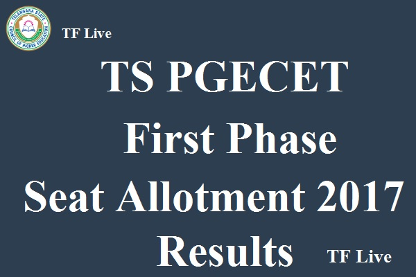 TS PGECET First Phase Seat Allotment 2017 Results