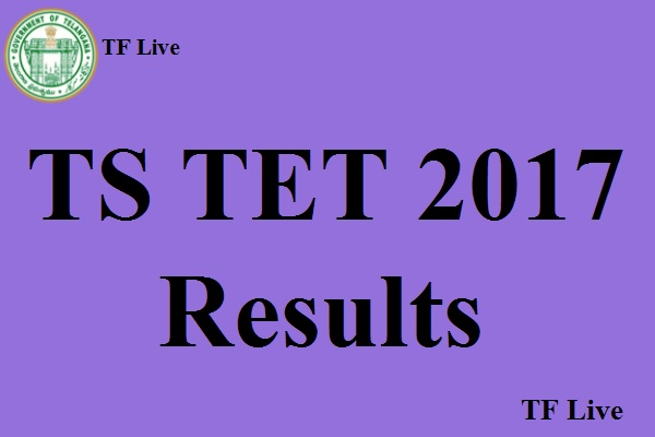 TS TET results 2017 declared, check them here
