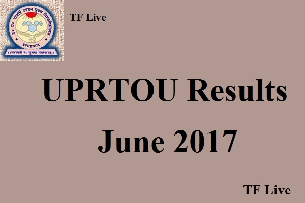 UPRTOU Results June 2017