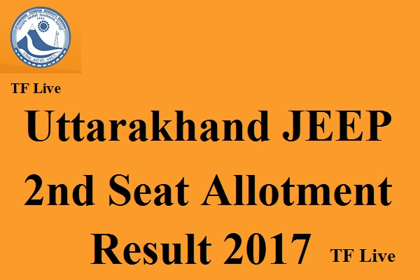 Uttarakhand JEEP 2nd Seat Allotment Result 2017 (1)
