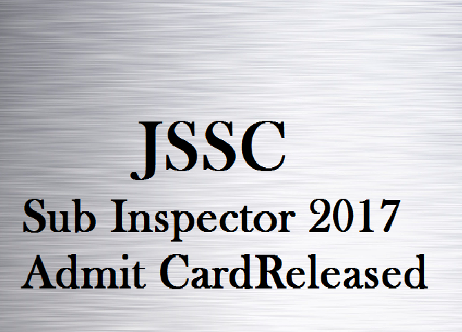 JSSC Sub Inspector Admit card