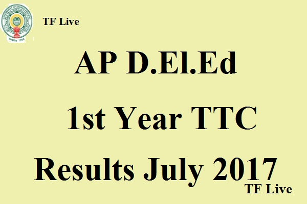 AP DELED 1st year TTC Results July 2017