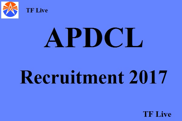 APDCL Recruitment 2017